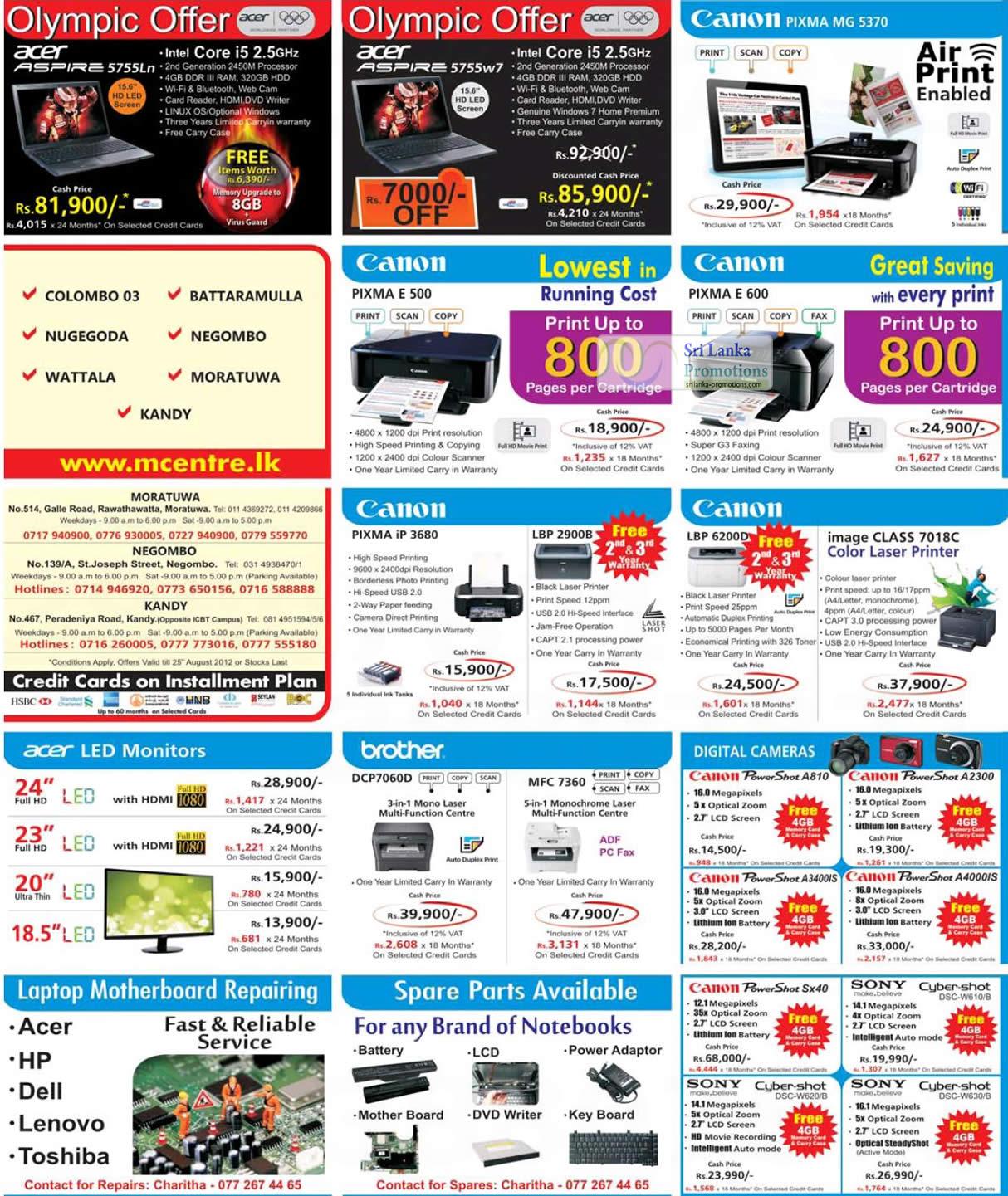 Acer Aspire 5755Ln Notebook, Acer Aspire 5755w7 Notebook, Canon PIXMA E500 Printer, Canon PIXMA MG5370 Printer, Canon PIXMA E600 Printer, Canon LBP 6200D Laser Printer, Canon PIXMA iP 3680 Printer, Canon ImageCLASS 7018C Laser Printer, Brother DCP-7060D Laser Printer, Brother MFC-7360 Laser Printer, Canon PowerShot A810 Digital Camera, Canon Powershow A3400is Digital Camera, Canon PowerShot A2300 Digital Camera, Canon PowerShot A400is Digital Camera, Canon Powershow SX40 Digital Camera, Sony Cybershot DSC-W620 Digital Camera, Sony Cybershot DSC-W630 Digital Camera, Sony Cybershot DSC-W610 Digital Camera
