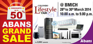 Featured image for Abans Up To 50% OFF Grand SALE @ BMICH 28 – 30 Mar 2014