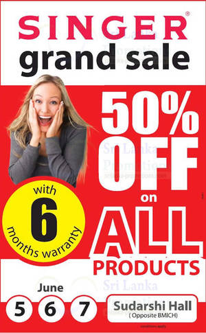 Featured image for Singer 50% Off All Products Grand Sale @ Sudarshi Hall Near BMICH 6 – 7 Jun 2015