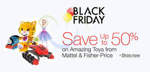 Featured image for Mattel & Fisher-Price Toys Up To 50% Off Black Friday 24hr Promo 27 – 28 Nov 2015