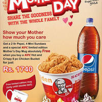 Show your Mother how much you care! Get a 2 Itr Pepsi, 4 Mini Sundaes and a special KFC limited edition Mother's Day Mug absolutely FREE when you buy a KFC Hot and Crispy 8 pc Chicken Bucket for just Rs. 1740