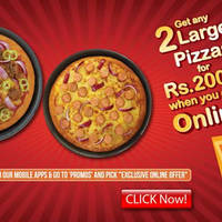 Get any 2 Large Pizzas for Rs 2,000/- when you order online. Offer valid for online orders made from 24th to 26th at June 2016